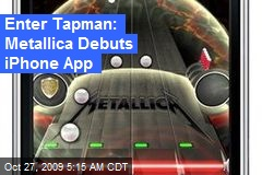 Enter Tapman: Metallica Debuts iPhone App