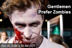 Gentlemen Prefer Zombies