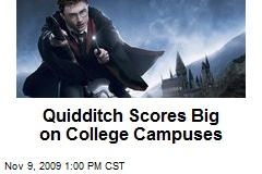 Quidditch Scores Big on College Campuses