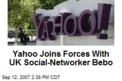 Yahoo Joins Forces With UK Social-Networker Bebo