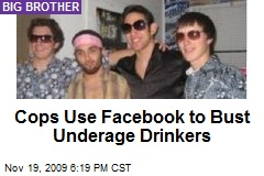 Cops Use Facebook to Bust Underage Drinkers