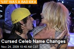 Cursed Celeb Name Changes