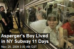 Asperger's Boy Lived in NY Subway 11 Days