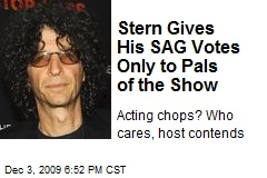 Stern Gives His SAG Votes Only to Pals of the Show