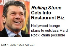 Rolling Stone Gets Into Restaurant Biz