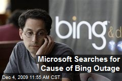 Microsoft Searches for Cause of Bing Outage