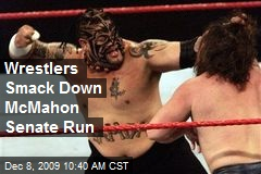 Wrestlers Smack Down McMahon Senate Run