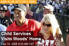 Child Services Visits Woods' Home