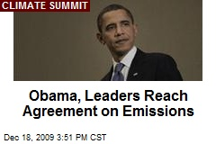 Obama, Leaders Reach Agreement on Emissions