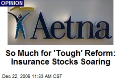So Much for 'Tough' Reform: Insurance Stocks Soaring