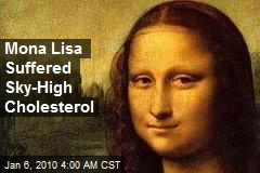 Mona Lisa Suffered Sky-High Cholesterol