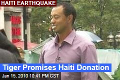 Tiger Promises Haiti Donation