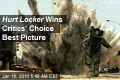 Hurt Locker Wins Critics' Choice Best Picture