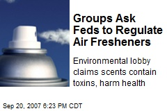 Groups Ask Feds to Regulate Air Fresheners