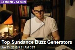 Top Sundance Buzz Generators