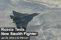 Russia Tests New Stealth Fighter