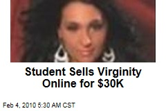 Student Sells Virginity Online for $30K