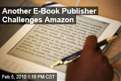 Another E-Book Publisher Challenges Amazon