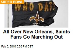 All Over New Orleans, Saints Fans Go Marching Out