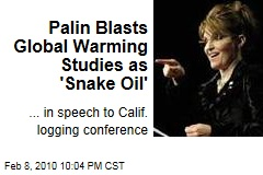Palin Blasts Global Warming Studies as 'Snake Oil'