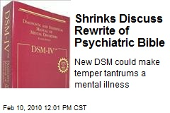 Shrinks Discuss Rewrite of Psychiatric Bible