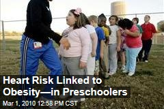 Heart Risk Linked to Obesity—in Preschoolers