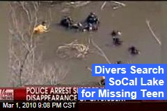 Divers Search SoCal Lake for Missing Teen
