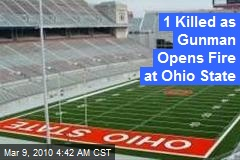 1 Killed as Gunman Opens Fire at Ohio State