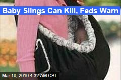 Baby Slings Can Kill, Feds Warn