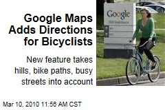 Google Maps Adds Directions for Bicyclists
