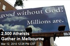2,500 Atheists Gather in Melbourne