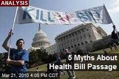 5 Myths About Health Bill Passage