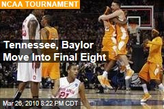 Tennessee, Baylor Move Into Final Eight