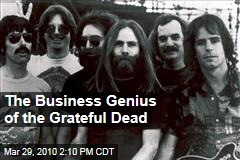 The Business Genius of the Grateful Dead