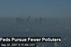 Feds Pursue Fewer Polluters