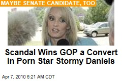 Scandal Wins GOP a Convert in Porn Star Stormy Daniels
