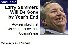 Larry Summers Will Be Gone by Year's End