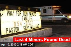Last 4 Miners Found Dead