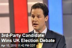3rd-Party Candidate Wins UK Election Debate