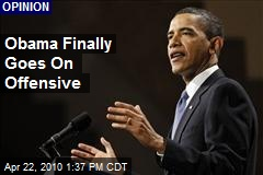 Obama Finally Goes On Offensive
