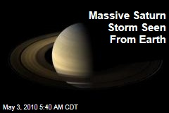 Massive Saturn Storm Seen From Earth