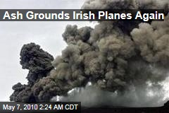 Ash Grounds Irish Planes Again