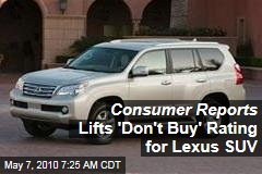 Consumer Reports Lifts 'Don't Buy' Rating for Lexus SUV