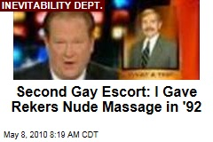 Second Gay Escort: I Gave Rekers Nude Massage in '92