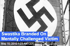 Swastika Carved Into Mentally-Challenged Victim