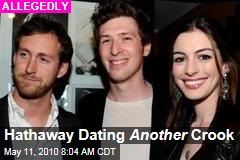 Hathaway Dating Another Crook