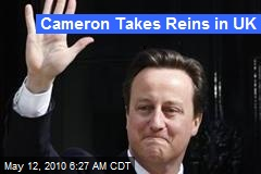 Cameron Takes Reins in UK