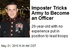 Imposter Tricks Army to Become an Officer