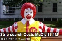 Strip-search Costs McD's $6.1M