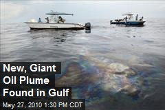 New, Giant Oil Plume Found in Gulf